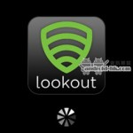 最知名防毒軟件《Lookout Mobile Security》