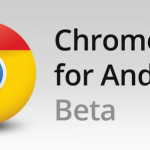 Chrome for Android 迎來最大更新