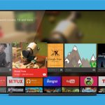 Smart TV 點揀好:Android TV 和非 Android TV 有何差別?
