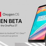 OnePlus 5 及 OnePlus 5T 獲更新,升級 Android 8.1
